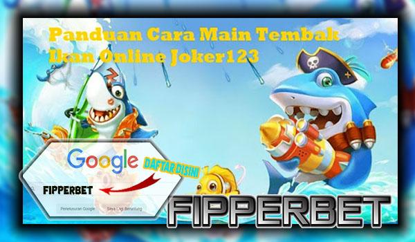 Keuntungan Dalam Bermain Game Tembak Ikan Online Joker123